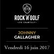 Festival ROCK'N'GOLF : Compétition de golf + soirée concert à LAMORLAYE @ Golf du Lys Chantilly - Billets & Places