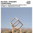 """Soirée LUMIÈRE NOIRE CHLOÉ'S LP """"ENDLESS REVISIONS"""" RELEASE PARTY"""