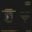 Soirée KERRI CHANDLER DJ-KICKS TOUR
