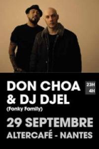 Don Choa & Dj Djel à Nantes